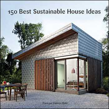دانلود کتاب ۱۵۰Best Sustainable House Ideas