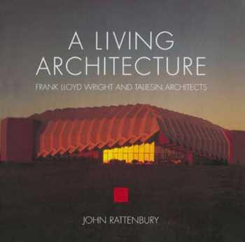 دانلود کتاب A Living Architecture: Frank Lloyd Wright and Taliesin Architects