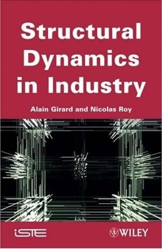 A. Girard, Structural Dynamics In Industry, 2008