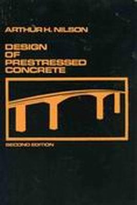 A. H. Nilson, Design of Prestressed Concrete, 2nd ed, 1987