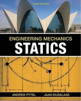A. Pytel, Engineering Mechanics Statics, 3rd ed, 2010