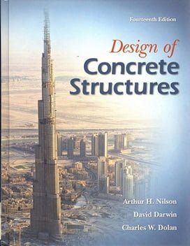 A.H. Nilson, Design of Concrete Structures, 14th Ed, 2010