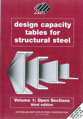 AISC, Design Capacity Tables For Structural Steel - Volume 1 Open Sections, 3rd ed, 1999