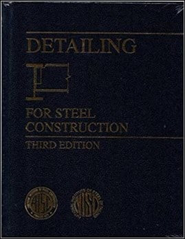 AISC, Detailing for Steel Construction, 3rd ed, 2009