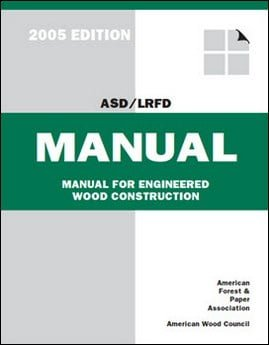 ASD-LRFD Manual, Manual For Engineered Wood Construction, 2006