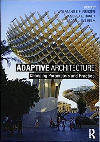 دانلود کتاب Adaptive Architecture Changing Parameters and Practice