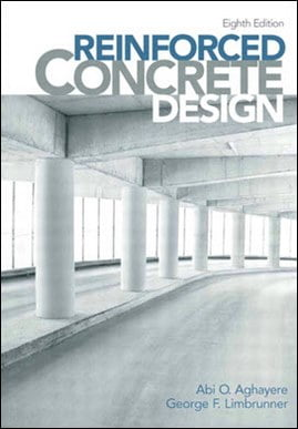 Aghayere A. O., Reinforced Concrete Design, 8th ed, 2014