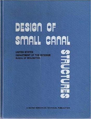 Aisenbrey A. J., Design of Small Canal Structures, 1978