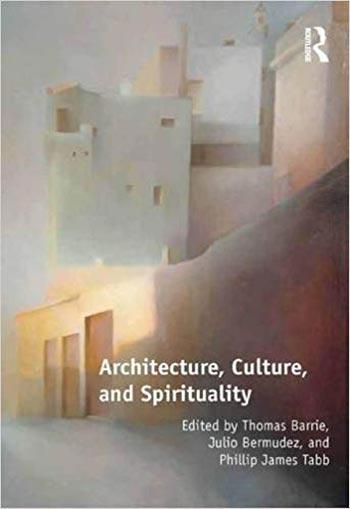 دانلود کتاب Architecture Culture and Spirituality