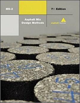 Asphalt Institute, Asphalt Mix Design Methods, 7th ed, 2014