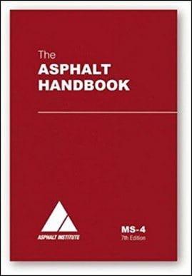 Asphalt Institute, The Asphalt Handbook, 7th ed, 2007