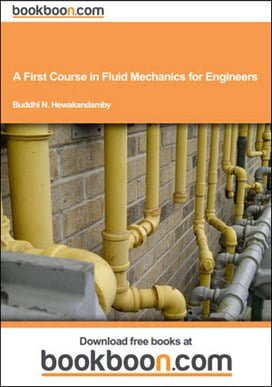 B. N. Hewakandamby, A First Course in Fluid Mechanics for Engineers, 2012
