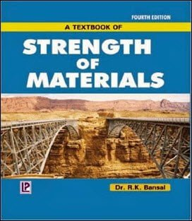Bansal R. K., A Text of Strength of Materials, 4th ed, 2007