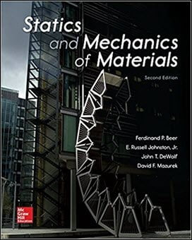 Beer F. P., Statics and Mechanics of Materials, 2nd ed, 2017