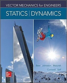 Beer F. P., Vector Mechanics for Engineers – Statics and Dynamics, 11th ed, 2015