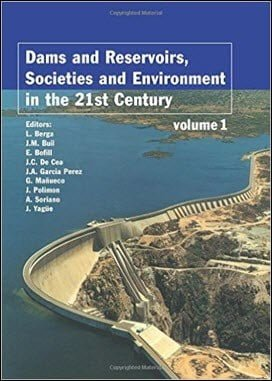 Berga L., Dams and Reservoirs, Societies and Environment in the 21st Century, 2006