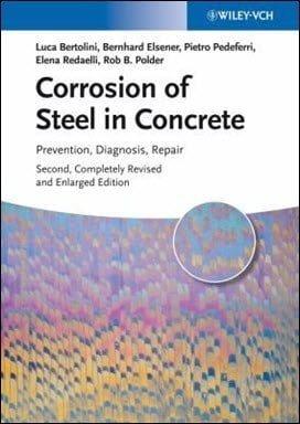 Bertolini L., Corrosion of Steel in Concrete – Prevention Diagnosis Repair, 2nd ed, 2013