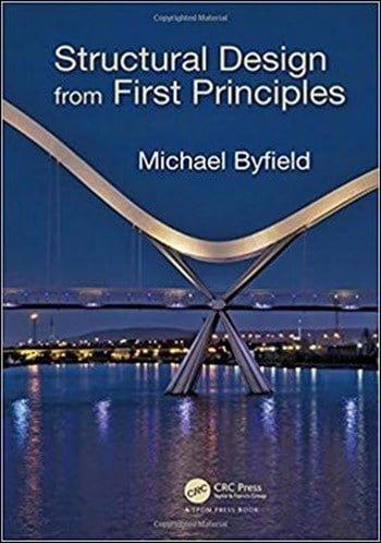 دانلود کتاب Byfield M., Structural Design from First Principles, 2018