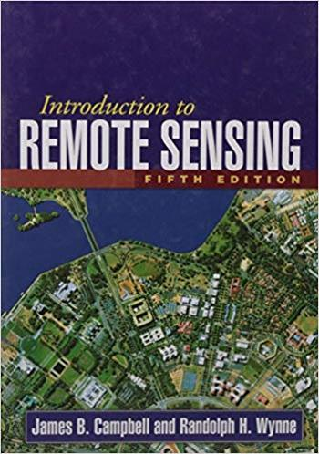 Campbell J. B., Introduction to Remote Sensing, 5th ed, 2011