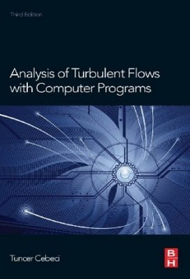 Cebeci T. , Analysis of Turbulent Flows with Computer Programs, 3rd ed, 2013