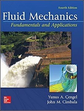 Cengel Y., Fluid Mechanics Fundamentals and Applications, 4th ed, 2017