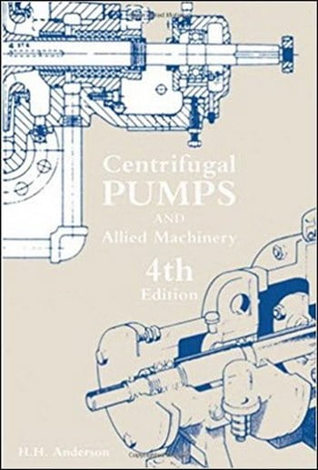 Download Mechanical Engineering book, Mechanical Engineering book, Download Free Mechanical Engineering Book, دانلود کتاب مهندسی مکانیک, کتاب مهندسی مکانیک, مهندسی مکانیک, کتابهای مهندسی مکانیک, دانلود مهندسی مکانیک, کتابهای مهندسی مکانیک, کتب مهندسی مکانیک, دانلود کتب مهندسی مکانیک Centrifugal Pumps and Allied Machinery 4th Edition , دانلود کتاب Centrifugal Pumps and Allied Machinery 4th Edition , کتاب Centrifugal Pumps and Allied Machinery 4th Edition , دانلود Centrifugal Pumps and Allied Machinery 4th Edition ,