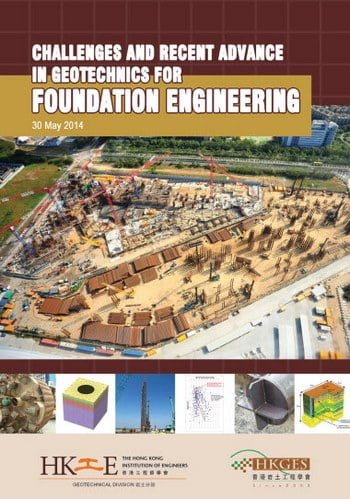 Challenges and Recent Advance In Geotechnics For Foundation Engineering, 2014