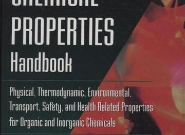 Chemical Properties Handbook: Physical, Thermodynamics, Engironmental Transport, Carl Yaws, 1998