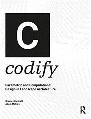 دانلود کتاب Codify Parametric and Computational Design in Landscape Architecture