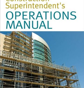دانلود کتاب Construction superintendent's operations manual, Sidney M Levy, 2008,