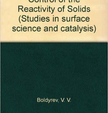 دانلود کتاب The Control of the Reactivity of Solids,V.V. Boldyrev,1979