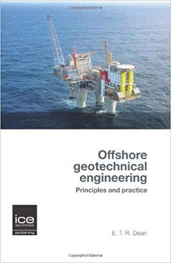 Dean E. T. R., Offshore Geotechnical Engineering, 2009