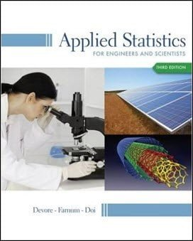 Devore J. L., Applied Statistics for Engineers and Scientists, 3rd ed, 2013