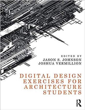 دانلود کتاب Digital Design Exercises for Architecture Students