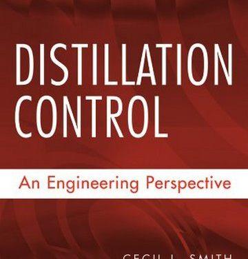 دانلود کتاب Distillation Control: An Engineering Perspective, Cecil Smith, 2012