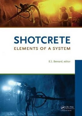 E. S. Bernard, Shotcrete Elements of a System, 2010