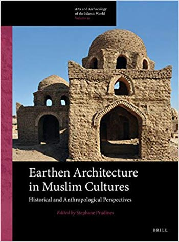 دانلود کتاب Earthen Architecture in Muslim Cultures