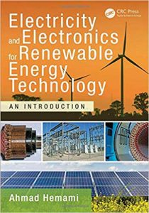 Electricity and Electronics for Renewable Energy Technology - An Introduction