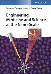 Engineering, Medicine, And Science At The Nano-Scale, 2018
