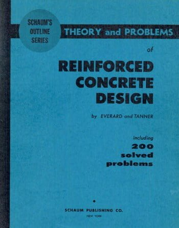 Everard N., Theory and Problems of Reinforced Concrete Design, 1966