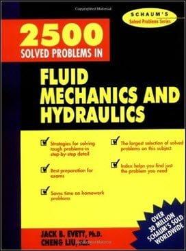 Evvet J. B., 2500 Solved Problems In Fluid Mechanics & Hydraulics, 5th ed, 1989