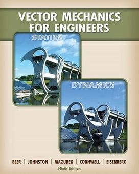 F.P. Beer, Vector Mechanics For Engineers Statics and Dynamics, ed 9, 2010