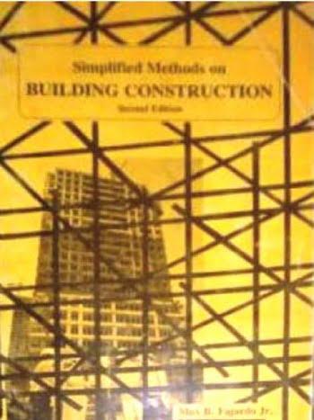 Fajardo M., Simplified Methods on Building Construction, 1983