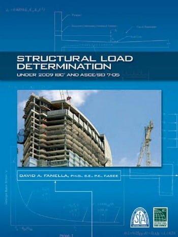 Fanella D. A., Structural Load Determination under 2009 IBC and ASCE-SEI 7-05, 2009