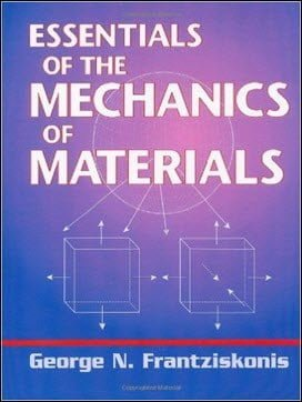 Frantziskonis G. N., Essentials of the Mechanics of Materials, 2010