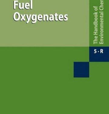 دانلود کتاب Fuel Oxygenates (The Handbook of Environmental Chemistry),2007