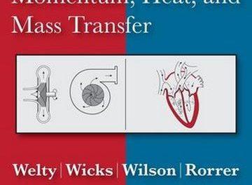 Fundamentals of Momentum, Heat, and Mass Transfer , book & solution,2014