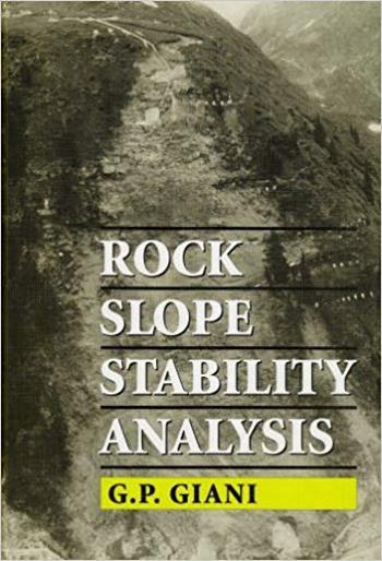 Giani G. P., Rock Slope Stability Analysis, 1992