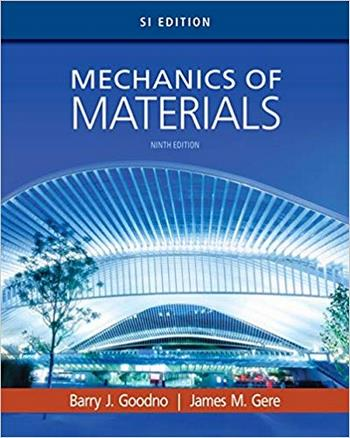 دانلود کتاب Goodno G. J., Mechanics of Materials, SI Edition, 9th ed, 2017