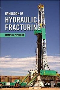 Handbook Of Hydraulic Fracturing, 2016